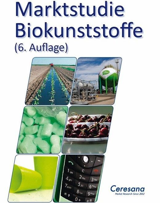 Ceresana_Marktstudie_Biokunststoffe